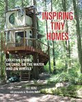 Cover image for Inspiring Tiny Homes
