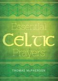 Cover image for Essential Celtic Prayers