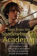 Cover image for Tales from the Shadowhunter Academy