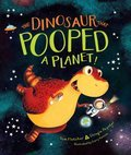 Cover image for Dinosaur That Pooped a Planet!