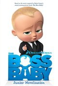 Cover image for Boss Baby Junior Novelization