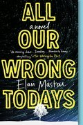Cover image for All Our Wrong Todays