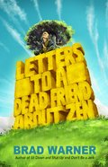 Cover image for Letters to a Dead Friend about Zen