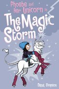 Cover image for Phoebe and Her Unicorn in the Magic Storm (Phoebe and Her Unicorn Series Book 6)
