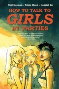 Cover image for Neil Gaiman's How to Talk to Girls at Parties
