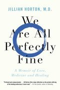 Cover image for We Are All Perfectly Fine