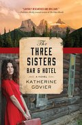 Cover image for Three Sisters Bar and Hotel
