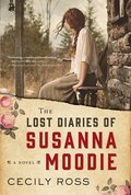Cover image for Lost Diaries of Susanna Moodie