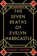 Cover image for Seven Deaths of Evelyn Hardcastle