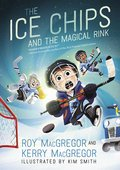 Cover image for Ice Chips and the Magical Rink