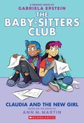 Cover image for Claudia and the New Girl (The Baby-sitters Club Graphic Novel #9)