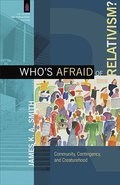 Cover image for Who's Afraid of Relativism?