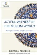 Cover image for Joyful Witness in the Muslim World