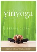 Cover image for Complete Guide to Yin Yoga