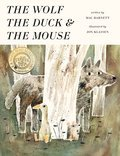 Cover image for Wolf, the Duck, and the Mouse