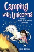 Cover image for Camping with Unicorns (Phoebe and Her Unicorn Series Book 11)