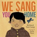 Cover image for We Sang You Home