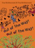 Cover image for Out of the Way! Out of the Way!
