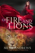 Cover image for Of Fire and Lions