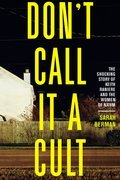 Cover image for Don't Call It a Cult