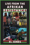 Cover image for Live from the Afrikan Resistance!