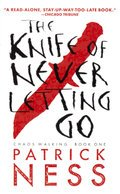 Cover image for Knife Of Never Letting Go