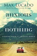Cover image for Anxious for Nothing