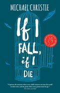 Cover image for If I Fall, If I Die