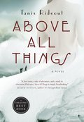 Cover image for Above All Things