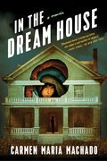 Cover image for In the Dream House