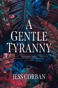 Cover image for Gentle Tyranny