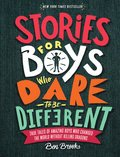 Cover image for Stories for Boys Who Dare to Be Different