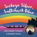 Cover image for Sockeye Silver, Saltchuck Blue
