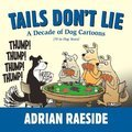 Cover image for Tails Don't Lie