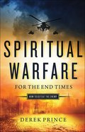 Cover image for Spiritual Warfare for the End Times