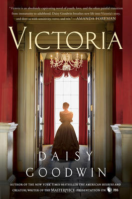 Victoria by Daisy Goodwin 9781250137593