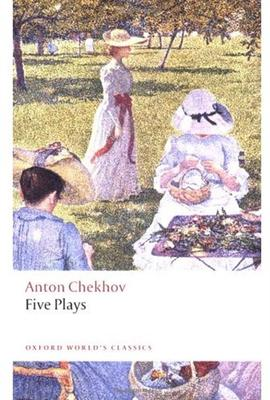 Five Plays - Anton Chekhov, Ronald Hingley - McNally Robinson