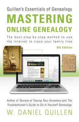 Mastering Online Genealogy - Dan Quillen - McNally Robinson Booksellers