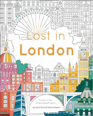 Lost in London: Color Your Way Around the City 9781784880668