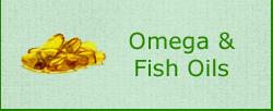 Omega & Fish Oils
